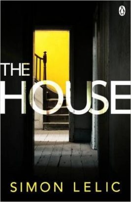 Blog Tour / Review The House by Simon Lelic