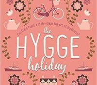 Review: The Hygge Holiday by Rosie Blake
