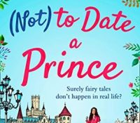 Blog Tour:: Mini Review and Extract of How (Not) to Date a Prince by Zoe May