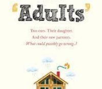 Blog Tour / Review:The Adults by Caroline Hulse
